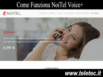 Come Funziona NoiTel Voice Plus - 1GB e Minuti Illimitati a 5,99 - Novembre 2019