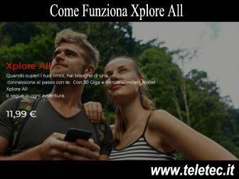 Come Funziona NoiTel Xplore All - 30GB e Minuti Illimitati a 11,99 - Agosto 2020