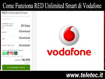 Come Funziona RED Unlimited Smart di Vodafone con 20 GB e Minuti Illimitati a 18,99 - Novembre 2020