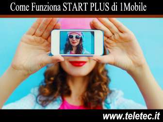 Come Funziona START PLUS di 1Mobile con 300 Minuti e 3 Giga - Agosto 2019