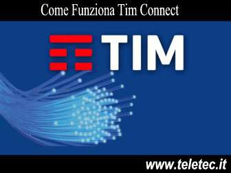 Come Funziona TIM Connect