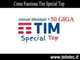 Come Funziona Tim Special Top 50GB a 10,82
