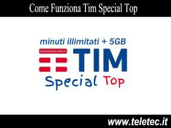 Come Funziona Tim Special Top 5GB