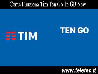 Come Funziona Tim Ten Go 15 GB New