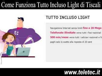 Come Funziona Tutto Incluso Light di Tiscali