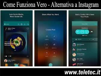 Come Funziona Vero - Alternativa a Instagram
