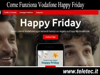 Come funziona vodafone happy friday  regali da vodafone