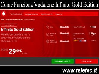 Come Funziona Vodafone Infinito Gold Edition con Internet e Chiamate Illimitate a 29,99 Euro Tutto Illimitato