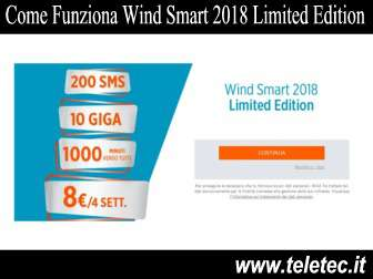 Come Funziona Wind Smart 2018 Limited Edition - 10GB e 1000 Minuti