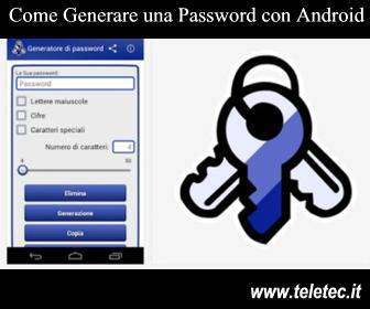 Come Generare una Password con Android