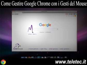 Come Gestire Google Chrome con i Gesti del Mouse - crxMouse Chrome Gestures