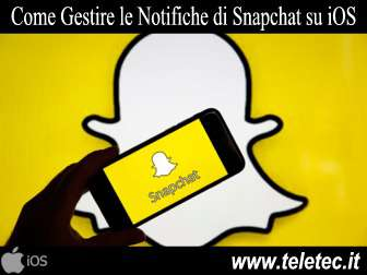 Come Gestire le Notifiche di Snapchat su iOS