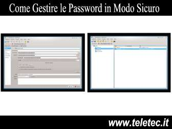 Come Gestire le Password in Modo Sicuro