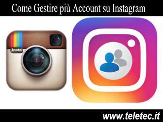 Come Gestire più Account su Instagram