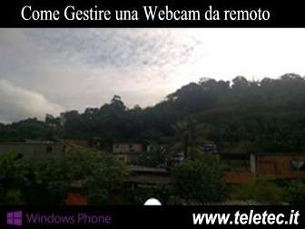 Come Gestire una Webcam da Remoto con Windows Phone