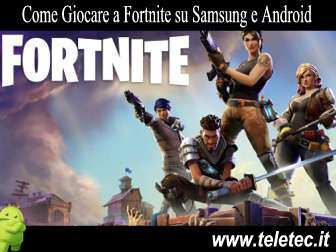 Come Giocare a Fortnite per Android