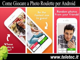 Come Giocare a Photo Roulette per Android
