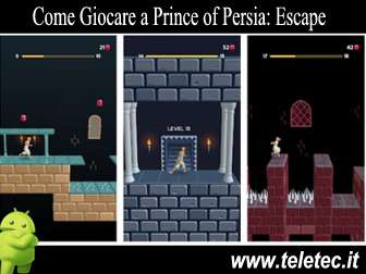 Come Giocare a Prince of Persia: Escape per Android