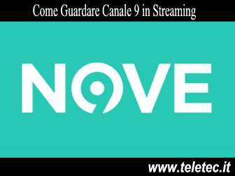 Come Guardare Canale 9 in Streaming