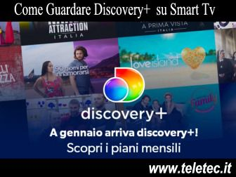 Come Guardare Discovery+ su Smart Tv, Pc, Smartphone e Tablet