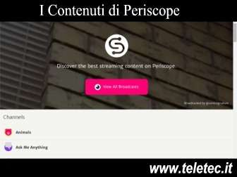 Come Guardare i Contenuti di Periscope in Streaming