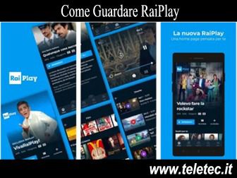 Come Guardare RaiPlay su Pc e Smartphone