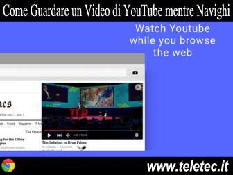 Come Guardare un Video di YouTube mentre Navighi su Internet con Google Chrome - Sideplayer