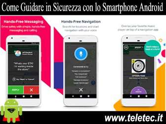 Come Guidare in Sicurezza con lo Smartphone Android - Drivemode