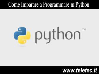 Come Imparare a Programmare in Python - Video Corso Gratis