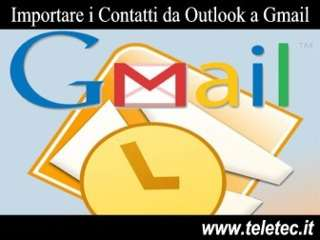 Come importare i contatti da outlook a gmail