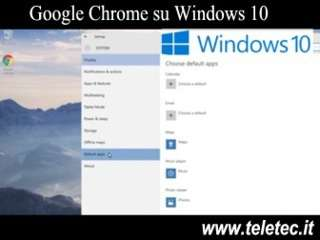 Come Impostare Google Chrome come Browser Predefinito in Windows 10
