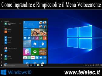Come Ingrandire e Rimpicciolire il Menù di Windows 10 Velocemente