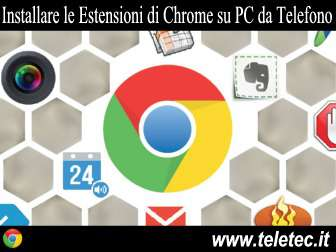 Come Installare le Estensioni di Chrome su PC da Smartphone