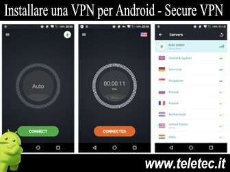 Come installare una vpn per android  secure vpn