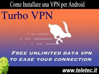 Come Installare una VPN per Android - Turbo VPN