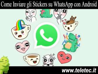 Come inviare gli stickers su whatsapp con android