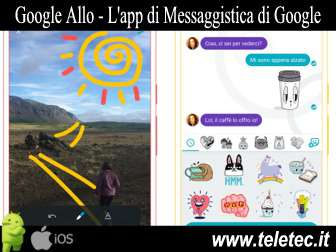 Come Messaggiare Gratis con Google Allo - Alternativa a WhatsApp