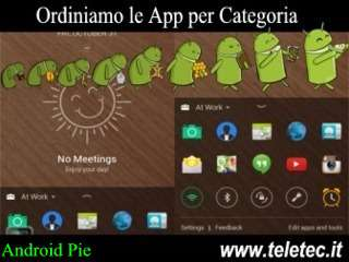 Come Mettere in Ordine le APP Android Pie Raggruppandole in Cartelle