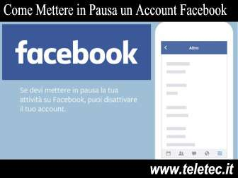 Come Mettere in Pausa un Account Facebook