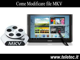 Come Modificare file MKV