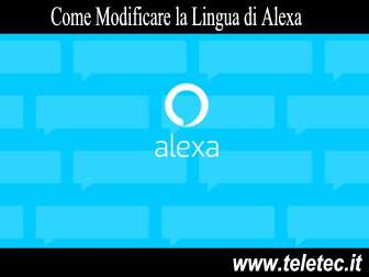 Come Modificare la Lingua di Alexa