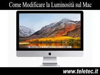 Come Modificare la Luminosità sul Mac