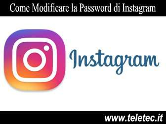 Come Modificare la Password di Instagram
