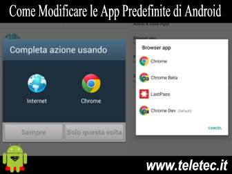 Come modificare le app predefinite di android