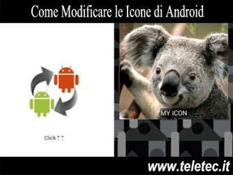 Come Modificare le Icone di Android