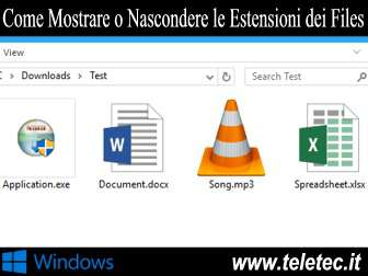 Come Mostrare o Nascondere le Estensioni dei Files in Windows