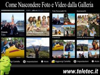Come Nascondere Foto e Video dalla Galleria di Android