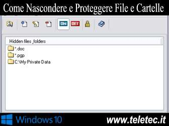 Come Nascondere o Proteggere con Password Files e Cartelle su Windows 10