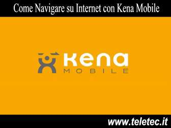 Come Navigare su Internet con Kena Mobile