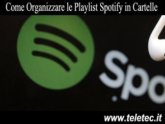 Come Organizzare le Playlist Spotify in Categorie